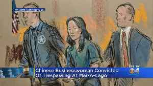 Chinese Businesswoman Convicted Of Trespassing At Mar-A-Lago [Video]