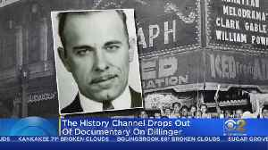 News video: History Channel Drops Out Of Planned Dillinger Documentary