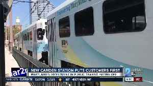 New Camden Station puts customers first [Video]