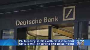 Treasury Settles With Deutsche Bank Over Bond Price Fixing [Video]
