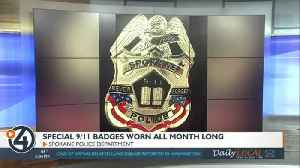 News video: Special 9/11 badges worn all month long for Spokane PD