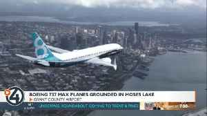 Boeing 737 Max planes grounded in Moses Lake [Video]