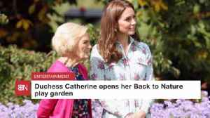 Duchess Catherine Opens Up The Garden [Video]