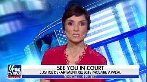 DOJ rejects McCabe's appeal [Video]