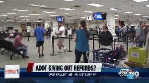 Scam or Not: Are you due a refund from ADOT? [Video]
