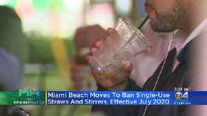 News video: Miami Beach Moves To Ban Plastic Straws