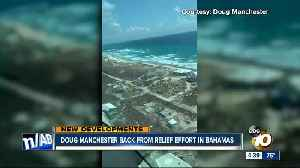 Doug Manchester back from relief effort in Bahamas [Video]