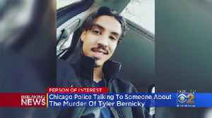 Police Questioning Person Of Interest In Death Of Tyler Bernicky, Son Of Chicago Firefighter [Video]