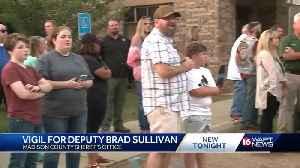 Friends, family hold vigil for Deputy Brad Sullivan [Video]
