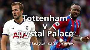 News video: Tottenham v Crystal Palace: Premier League match preview