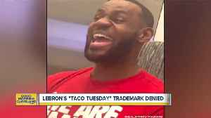 News video: Lebron's trademark application denied