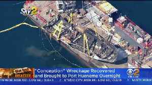Wreckage Of 'Conception' Taken To Port Hueneme [Video]