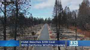 News video: PG&E Reaches $11B Deal With California Wildfire Insurers