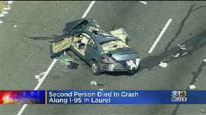 Second Person Dies In Crash Along I-95 In Laurel, Maryland [Video]