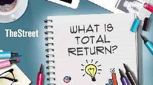 What Is Total Return? [Video]