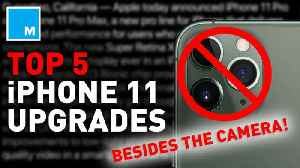 5 biggest iPhone 11 upgrades (that AREN'T the camera!) [Video]