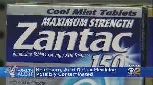 News video: Heartburn, Acid Reflux Medicine Possibly Contaminated