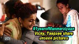 #1yearofManmarziyaan | Vicky, Taapsee share unseen pictures [Video]