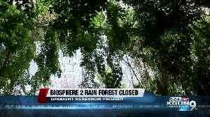 Biosphere 2 rainforest to close for major drought study [Video]