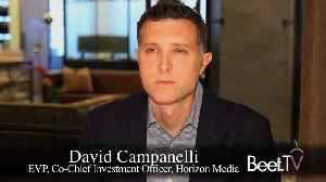 Horizon's Campanelli Wants Guaranteed Ad Results [Video]