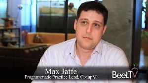 How GroupM Is Consolidating Supply-Side Partners: Max Jaffe explains [Video]