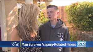 Loomis man survives vaping related illness [Video]