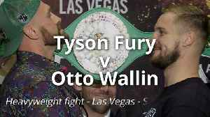 Fury v Wallin: Tale of the tape [Video]