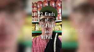 Funny US traveller reveals 22 types of cornflakes in Nepal [Video]