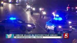 Driver killed in motorcycle crash in Antioch [Video]