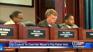 City Council To Override Mayor's Pay Raise Veto [Video]