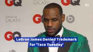 LeBron James Can't Have 'Taco Tuesday' [Video]