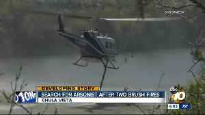 Search for arsonist after two brush fires [Video]