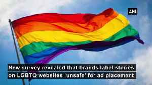 73 per cent stories on LGBTQ websites flagged as 'unsafe by scared brands Survey [Video]