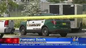 Investigation Underway In Pompano Beach After Baby Found Dead [Video]