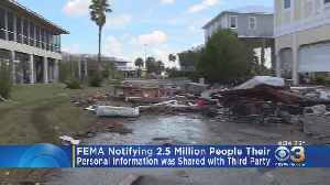 FEMA Notifying 2.5 Million People Their Personal Information Was Shared With Third Party [Video]