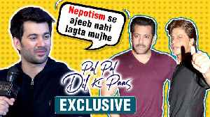 Karan Deol Talks About Nepotism, Thanks Salman SRK | Sahher Bamba | Pal Pal Dil Ke Pass Interview [Video]