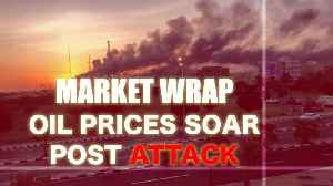 Market wrap: Oil prices soar after a Drone attack on Saudi facility | Oneindia News [Video]