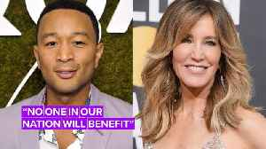 John Legend doesn't think Felicity Huffman should go to jail [Video]