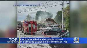 News video: Firefighter Killed, 6 People Injured In Farmington Maine Propane Explosion