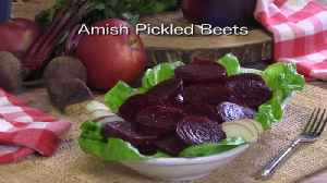Mr. Food: Amish Pickled Beets [Video]