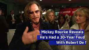 Mickey Rourke Reveals He's Had a 30-Year Feud With Robert De Niro [Video]