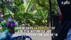 News video: ndonesia Just Took A Huge Step To End Child Marriage