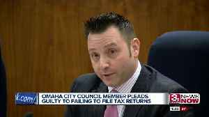 Omaha City Council member pleads guilty to failing to file federal tax returns [Video]