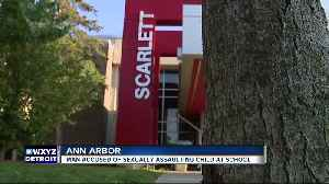 Man accused of sexually assaulting child at Ann Arbor middle school [Video]
