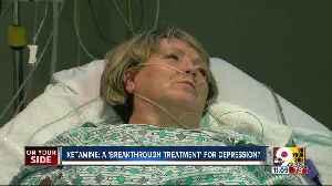 Ketamine: A 'breakthrough treatment' for depression? [Video]