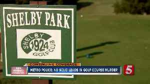 Metro Parks employee shot, killed at Shelby Golf Course; suspect still on the run [Video]