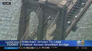 Uber, Lyft Drivers To Lead Protest Across Brooklyn Bridge [Video]