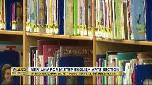 New law requires third graders who don't pass M-STEP English will be held back [Video]