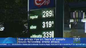 Gas Prices Rising After Drone Attack [Video]