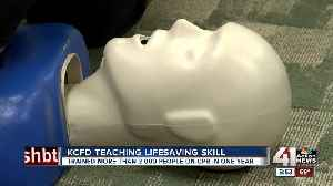 'You have power to save a life right here in your hands': KCFD focuses on CPR training [Video]